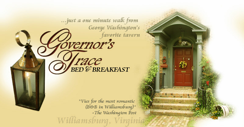 governor's trace bed and breakfast, williamsburg, virginia